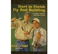 Start to Finish Fly Rod Building